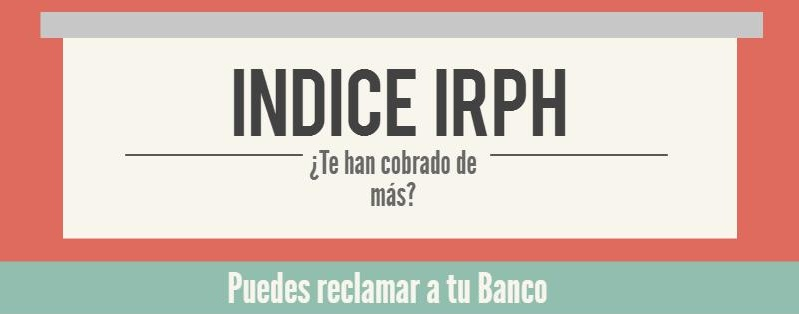 ¿Se pueden reclamar hipotecas con IRPH?